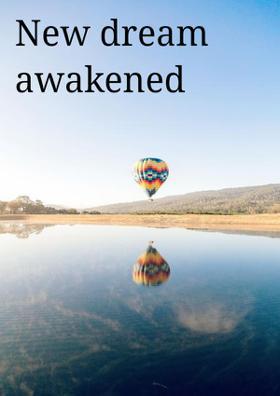 New Dream Awakened Due To Love