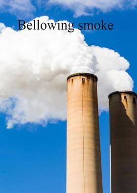 Bellowing Smoke