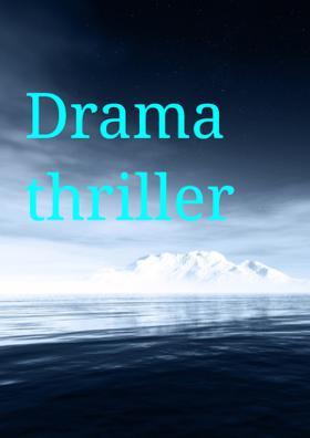 Drama Thriller