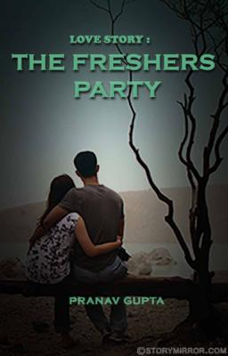 Love Story : The Freshers Party