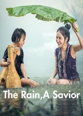 The Rain,A Savior