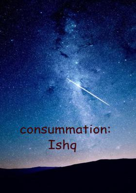 Consummation Of Ishq