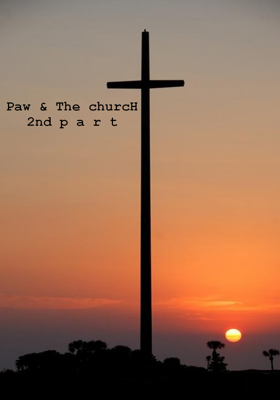 Paw & The Church 2nd Part