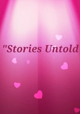 Stories Untold