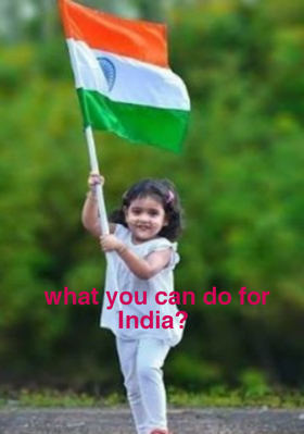 What You Can Do For India?