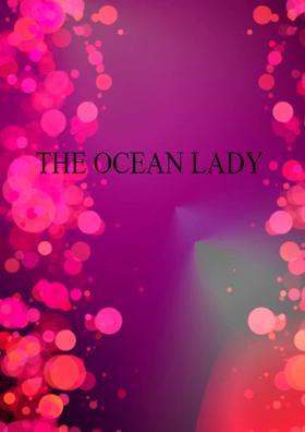 The Ocean Lady