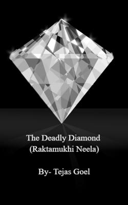 The Deadly Diamond (Raktamukhi Neela)