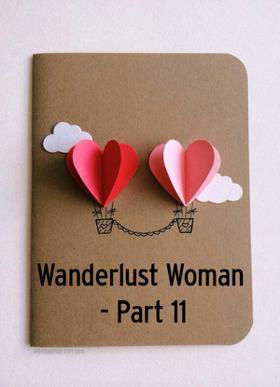 Wanderlust Woman - Part 11
