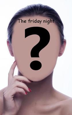 The Friday Night
