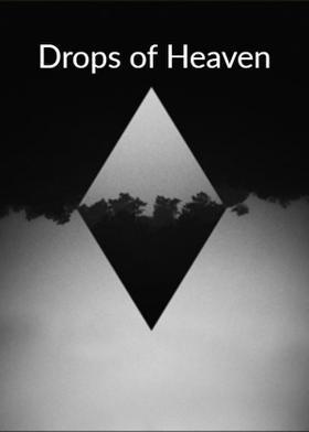 Drops of Heaven