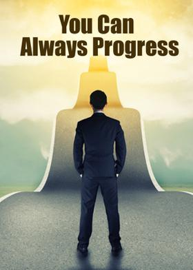 You Can Always Progress