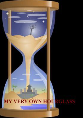 My Very Own Hourglass