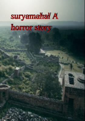 Suryamahal - A Horror Story