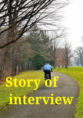 Story Of Interview