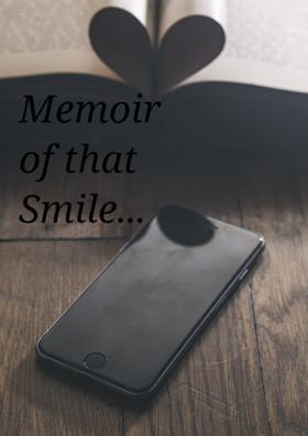 Memoir Of That Smile