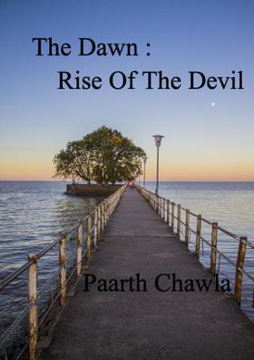 The Dawn : Rise Of The Devil