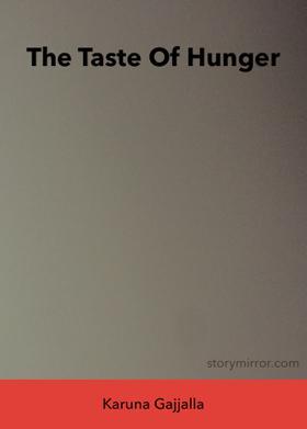 The Taste Of Hunger