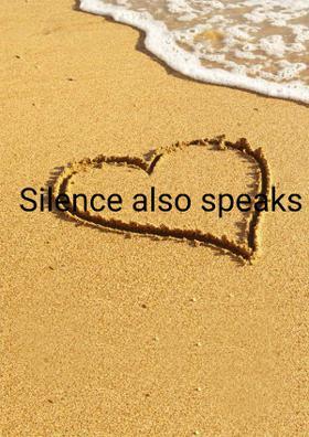 Silence also speaks