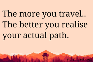 The more you travel..