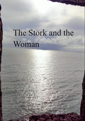 The Stork and the Woman