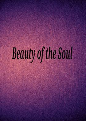 Beauty Of The Soul