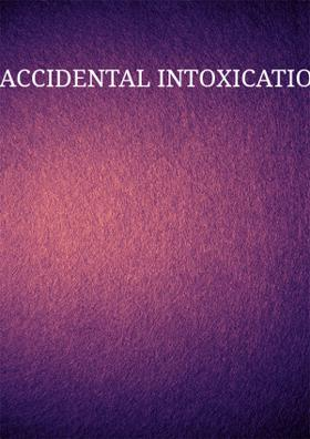 Accidental Intoxication