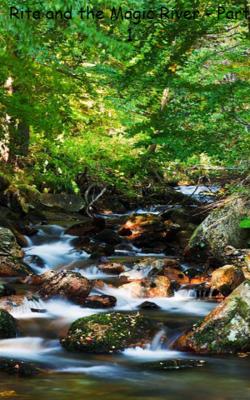 Rita and the Magic River - Part 1
