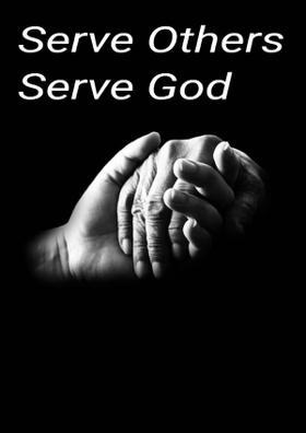 Serve Others Serve God