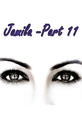 Jamila -Part 11