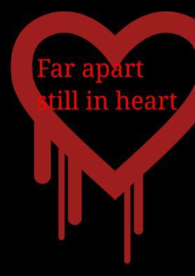 Far Apart Still In Heart