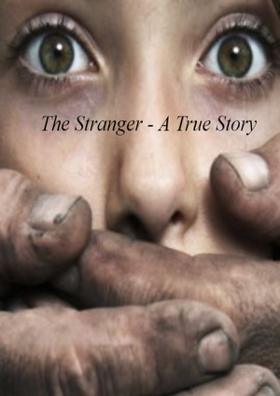 The Stranger - A True Story