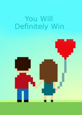 You Will Definitely Win
