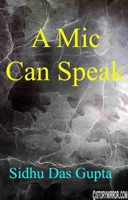 A Mic Can Speak