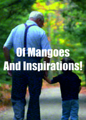 Of Mangoes And Inspirations!