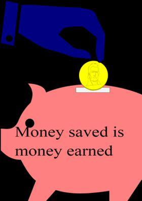 Money Saved Is Money Earned