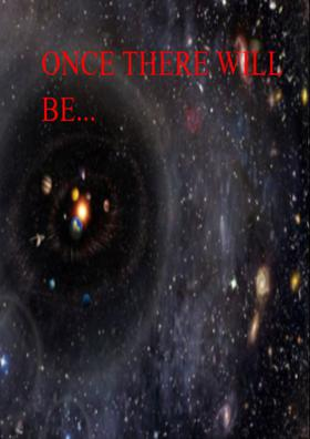 Once There Will Be