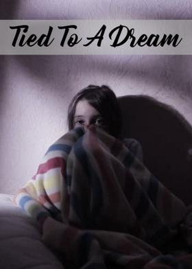 Tied To A Dream