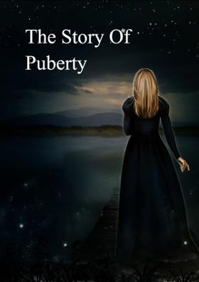 The Story Of Puberty