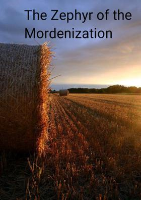 The Zephyr Of The Mordenization