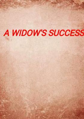 A Widow's Success