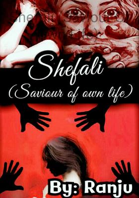 Shefali (Saviour Of Own Life)