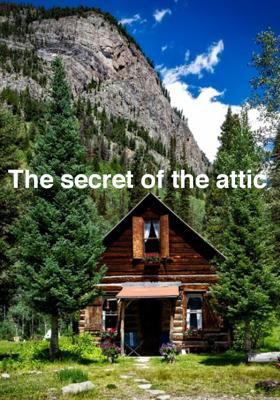 The Secret of the Attic