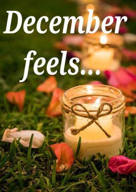 December Feels...