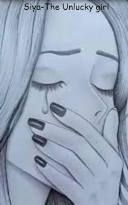 Siya-The Unlucky girl