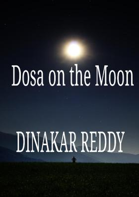 Dosa On The Moon
