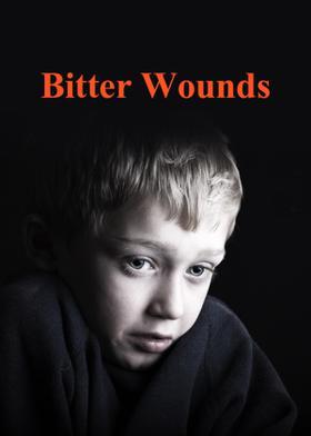 Bitter Wounds