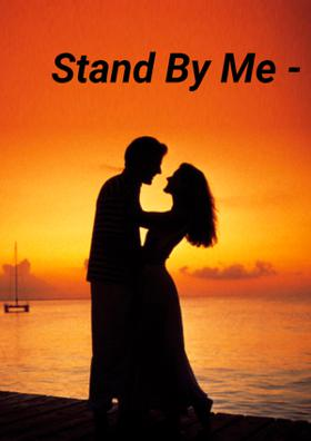 Stand By Me - Part 9
