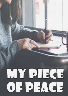 My Piece Of Peace