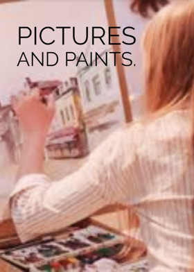 Pictures and Paints.