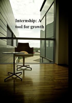 Internship: A Tool For Growth